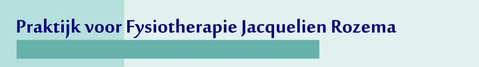 Welkom bij Fysiotherapie Jacquelien Rozema